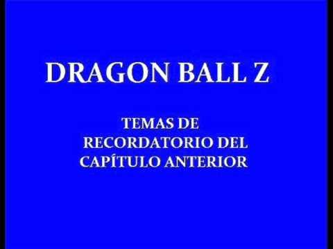 Dragon Ball Z – Temas de recordatorio del capítulo anterior