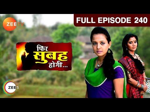 Phir Subah Hogi : Episode 240 - March 20, 2013