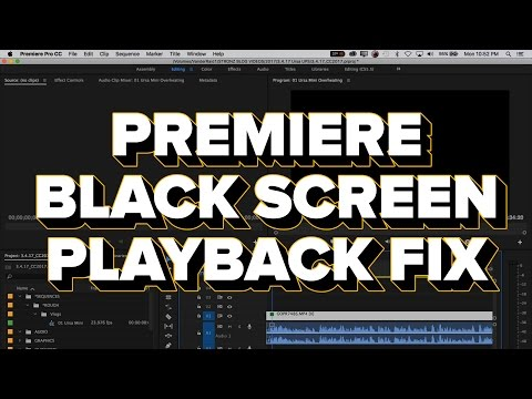 FIX: Adobe Premiere Pro Black Screen Playback