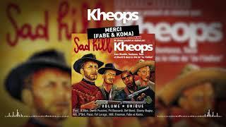 Khéops feat. Fabe et Koma - Merci (Clip officiel)