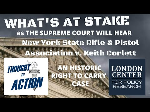 What's at Stake when SCOTUS Hears an Historic Right to Carry Case