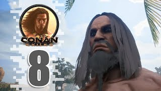 Unarmed Combat! - EP08 - CONAN EXILES (Removing The Bracelet)