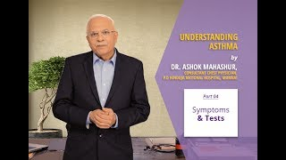 How would you know if you or your loved one really suffers from Bronchial Asthma? Dr. Ashok Mahashur, Consultant Chest Physician at the P.D. Hinduja Hospital in Mumbai explains the symptoms to watch for and the tests prescribed for diagnosing Bronchial Asthma. Watch the video to know more.