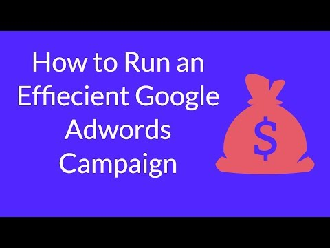 Watch 'How to Run an Effiecient Google Adwords Campaign'