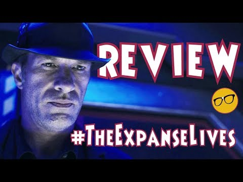 """The Expanse Season 3 Episode 8 Review """"It Reaches Out"""""""