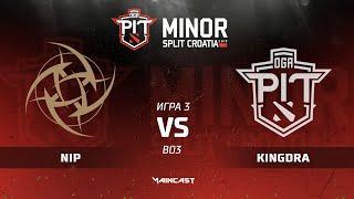NIP vs Kingdra (карта 3), Dota PIT Minor 2019, Закрытые квалификации | Европа
