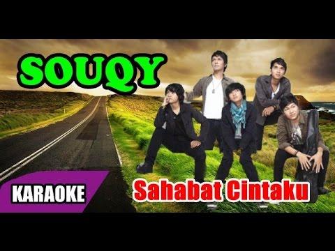 SouQy - Sahabat Cintaku (Karaoke)
