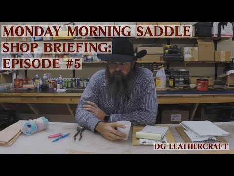 Monday Morning Saddle Shop Briefing: Episode #5