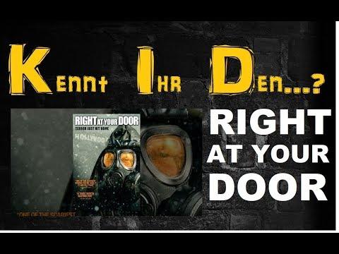    KENNT IHR DEN...? #2    RIGHT AT YOUR DOOR   