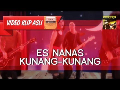 Es Nanas - Kunang Kunang [MUSIKINET]
