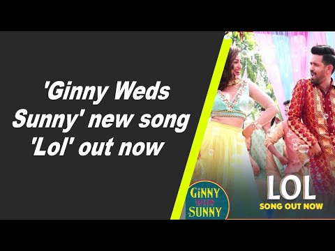 'Ginny Weds Sunny' new song 'Lol' out now
