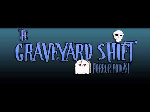 The Graveyard Shift - Episode 9