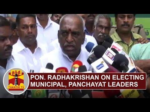 Pon-Radhakrishnan-on-electing-Municipal-and-Panchayat-Leaders-Thanthi-TV