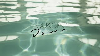 Loukoko - Down (Official Video) - YouTube