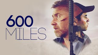 Nonton 600 Miles   Official Trailer Film Subtitle Indonesia Streaming Movie Download