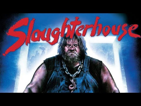Slaughterhouse 1987 BUDDY HAS AN AXE TO GRIND! Crazy family hill billy SLASHER