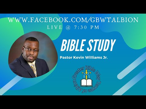 Pastor Kevin Williams Jr.- Bible Study: Fasting Part 2 01.19.2021