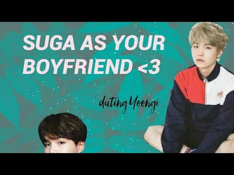 BTS IMAGINES  DATING SUGA