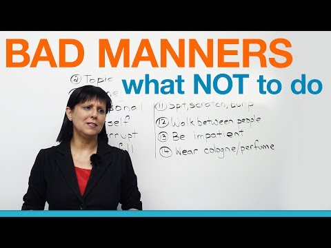 Bad Manners: What NOT To Say Or Do (Polite English)