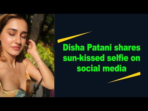 Disha Patani shares sun-kissed selfie on social media