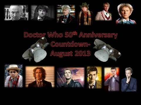 Doctor Who 50th Anniversary Countdown - August 2013