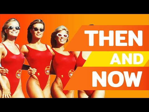 BAYWATCH - Then And Now / Before and After [2021]