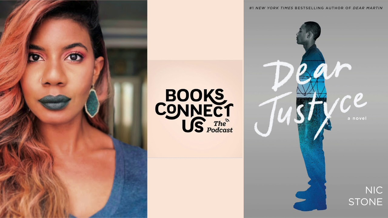 Nic Stone author of DEAR JUSTYCE | Books Connect Us podcast