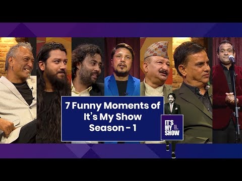 7 Funny Moments From It's My Show Season-1 | It's My Show With Suraj Singh Thakuri