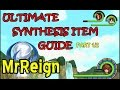 Kingdom Hearts 1.5 HD - Final Mix - Ultimate Synthesis Item Guide Part 1/2