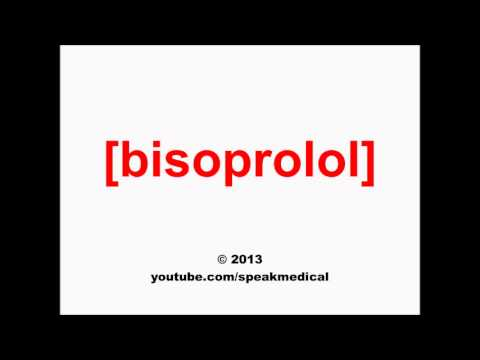 Pronounce Bisoprolol | SpeakMedical