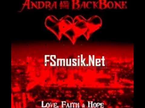 Andra n The Backbone - LoveFaithAndHope