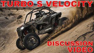 7. 2019 POLARIS RZR XP TURBO S VELOCITY DISCUSSION VIDEO