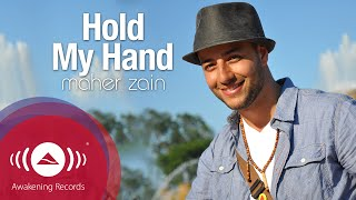 Video Maher Zain - Hold My Hand | Official Lyric Video MP3, 3GP, MP4, WEBM, AVI, FLV Desember 2018