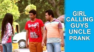 "Video Girl Calling Guys ""UNCLE"" Prank - TST - Pranks in India MP3, 3GP, MP4, WEBM, AVI, FLV Juli 2018"