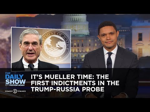 It's Mueller Time: The First Indictments in the Trump-Russia Probe: The Daily Show:  Special counsel Robert Mueller indicts former Trump campaign staffers Paul Manafort and Rick Gates, and ex-adviser George Papadopoulos pleads guilty to lying to the FBI.Watch full episodes of The Daily Show for free: http://www.cc.com/shows/the-daily-show-with-trevor-noah/full-episodesThe Daily Show with Trevor Noah airs weeknights at 11/10c on Comedy Central.