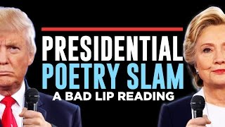 Donald and Hillary try to top each other's poetry while occasionally fielding questions from the audience.Like on Facebook! http://www.facebook.com/badlipreadingFollow on Twitter! http://twitter.com/badlipreading