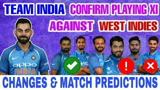 INDIA vs WEST INDIES WORLD CUP 2019 MATCH 34 | INDIA CONFIRM PLAYING XI vs WI | MATCH PREDICTION