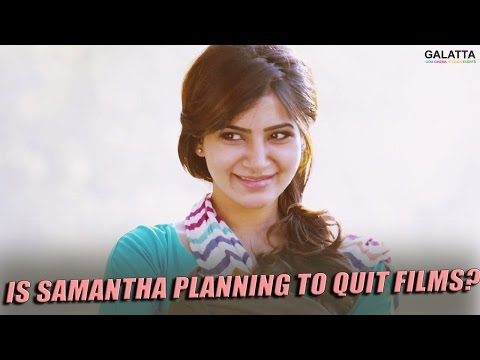 Samantha-to-quit-films
