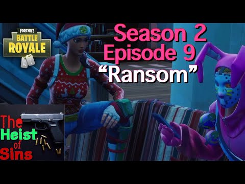 "Fortnite RP|""Ransom""-Season 2 Episode 9:The Heist of Sins Series"