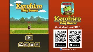 Kerohiro the Flag Bearer Trailer