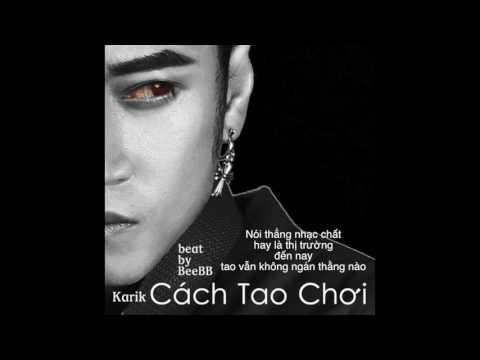 Karik - Cách Tao Chơi (Lyric Video) - Thời lượng: 3 phút, 26 giây.
