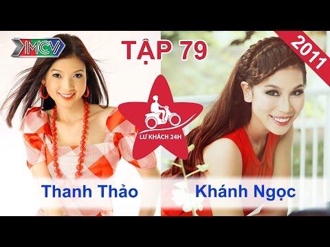 Thanh Thảo vs. Khánh Ngọc | LỮ KHÁCH 24H | Tập 79 | 180911