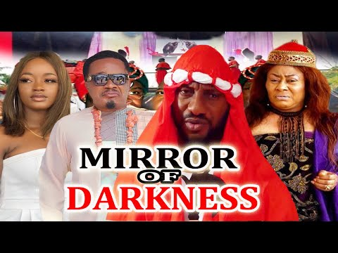 MIRROR OF DARKNESS 1&2 {NEW MOVIE} YUL EDOCHIE, JERRY AMILO - LATEST 2020 NIGERIAN NOLLYWOOD MOVIES