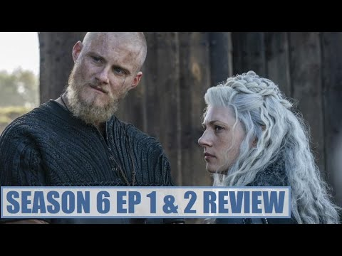 Dissecting Vikings Episode 20: New Beginnings and The Prophet (Season 6 episodes 1 and 2 review)