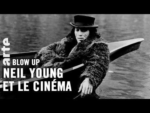 Neil Young et le cinéma - Blow Up - ARTE