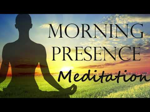 10 Minute Guided Meditation: A Morning Full of Presence