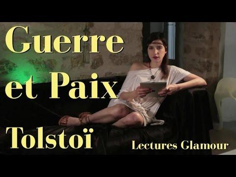 Lectures Glamour - Léon Tolstoï  : Guerre et Paix