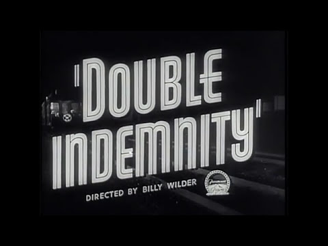 DOUBLE INDEMNITY (Masters Of Cinema) Original Theatrical Trailer