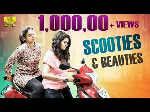 Scooties & Beauties || Latest Telugu Short Film 2018 || Lol Ok Please
