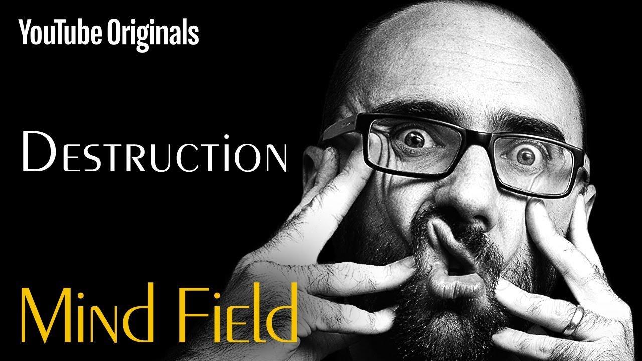 Destruction (Mind Field Ep 3)